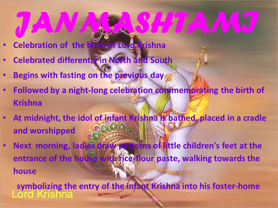 JANMASHTAMI Celebration of the birth of Lord Krishna