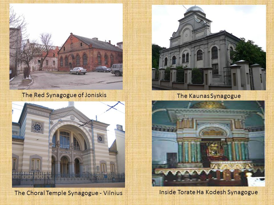 The Red Synagogue of Joniskis The Kaunas Synagogue