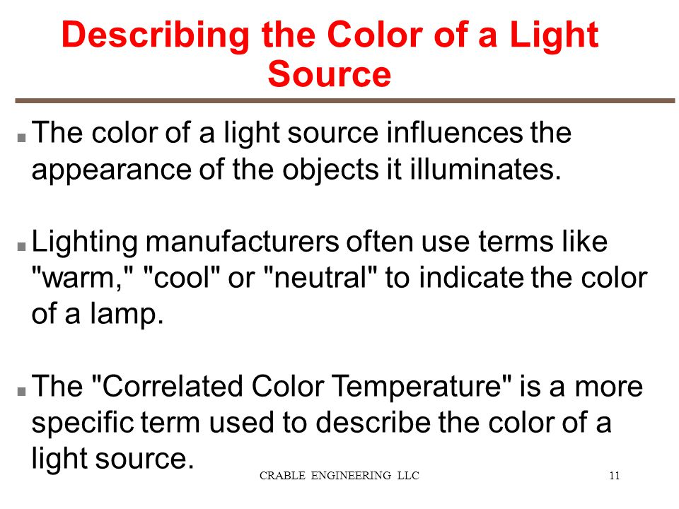 Describing the Color of a Light Source