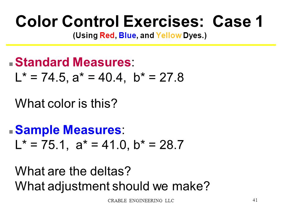 Color Control Exercises: Case 1 (Using Red, Blue, and Yellow Dyes.)