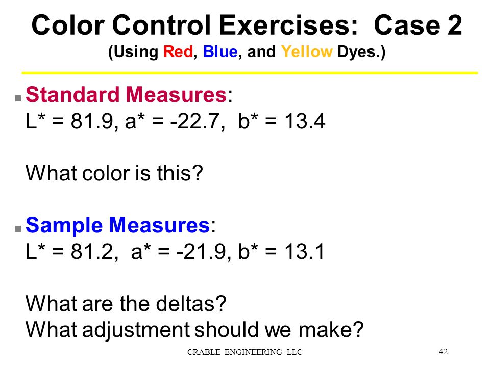 Color Control Exercises: Case 2 (Using Red, Blue, and Yellow Dyes.)