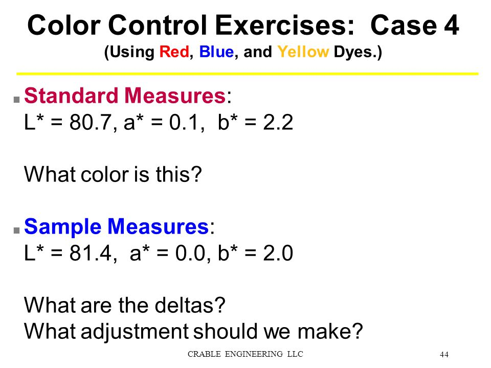 Color Control Exercises: Case 4 (Using Red, Blue, and Yellow Dyes.)