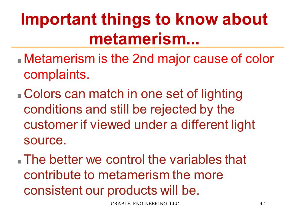 Important things to know about metamerism...