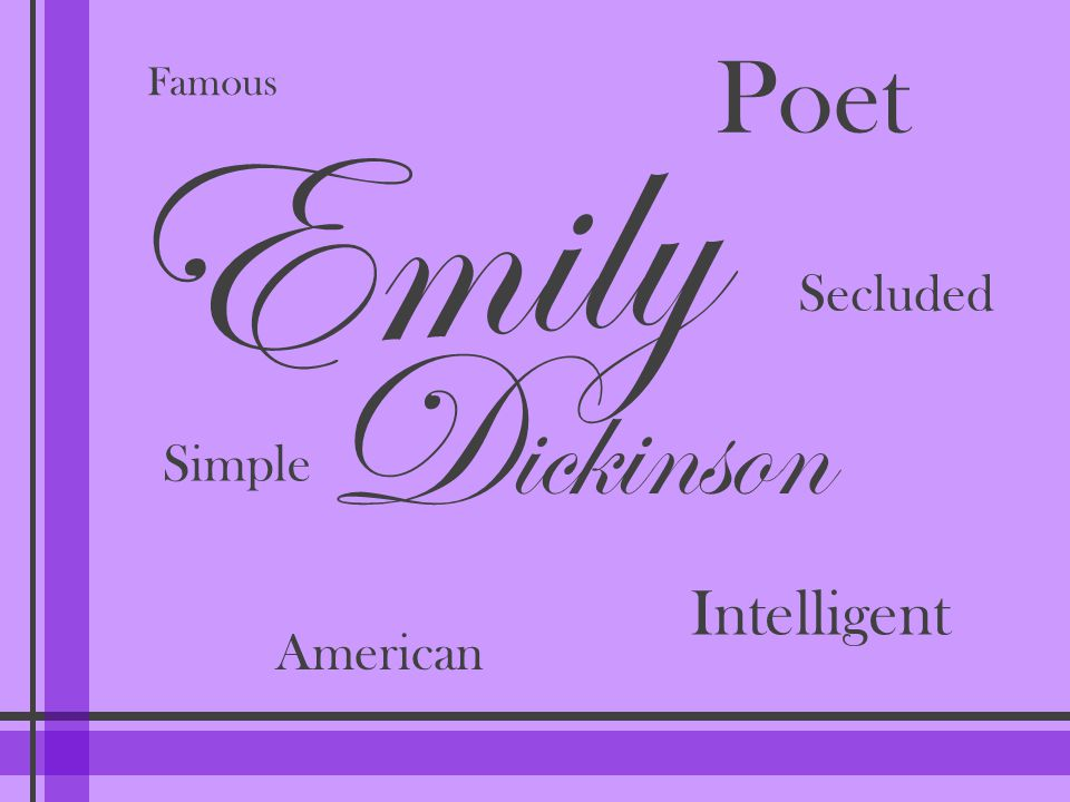 Poet Famous Emily Secluded D ickinson Simple Intelligent American
