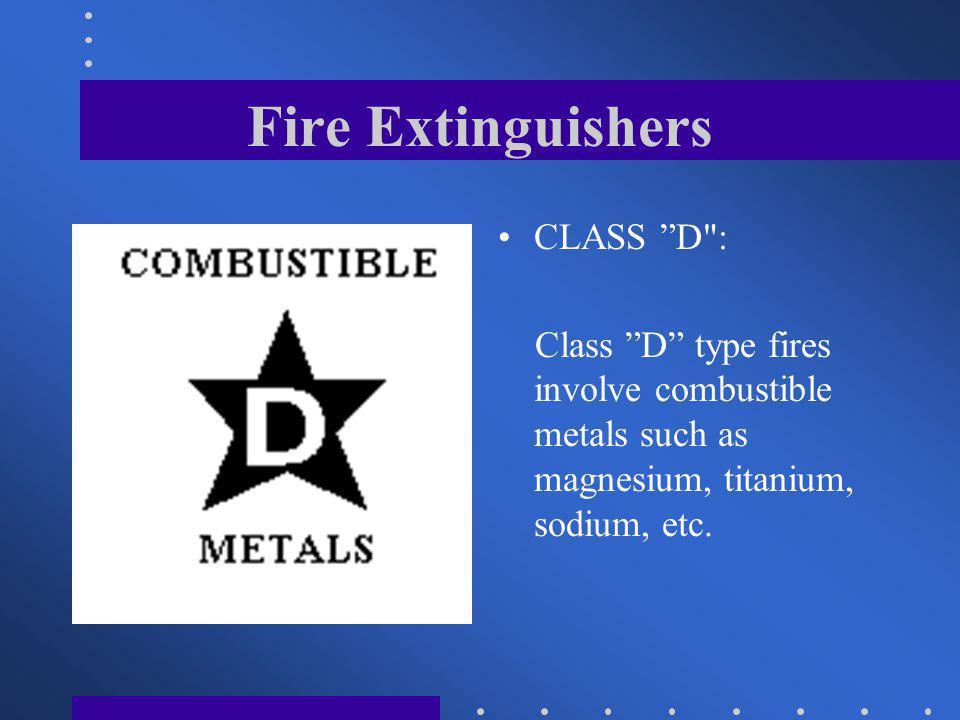 Fire Extinguishers CLASS D :