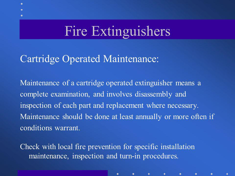 Fire Extinguishers Cartridge Operated Maintenance: