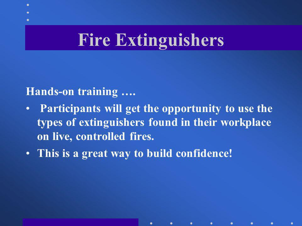 Fire Extinguishers Hands-on training ….