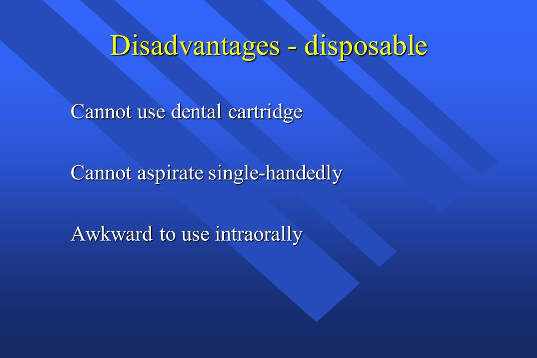 Disadvantages - disposable