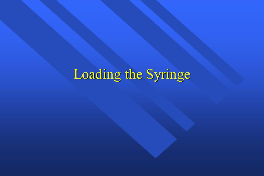 Loading the Syringe