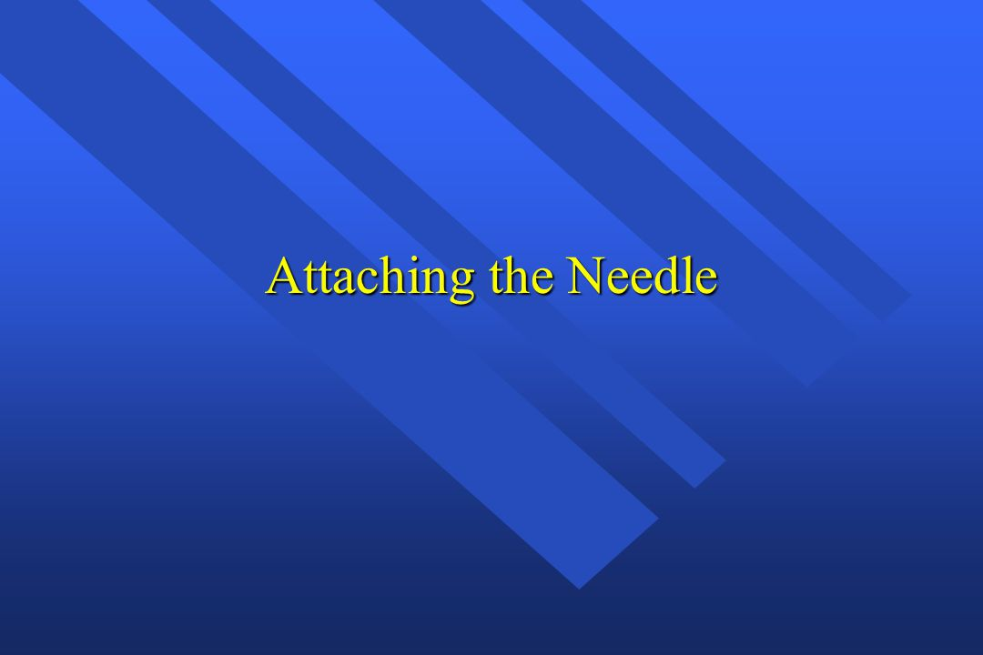 Attaching the Needle