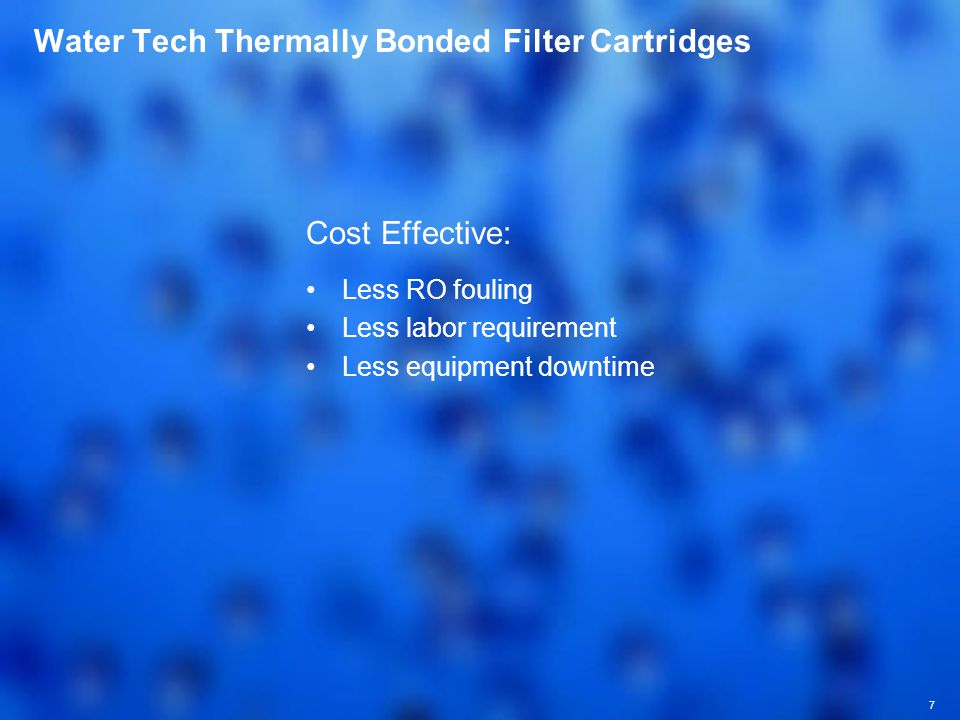 Water Tech Thermally Bonded Filter Cartridges