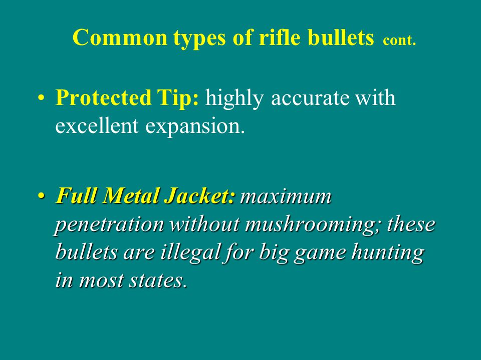 Common types of rifle bullets cont.