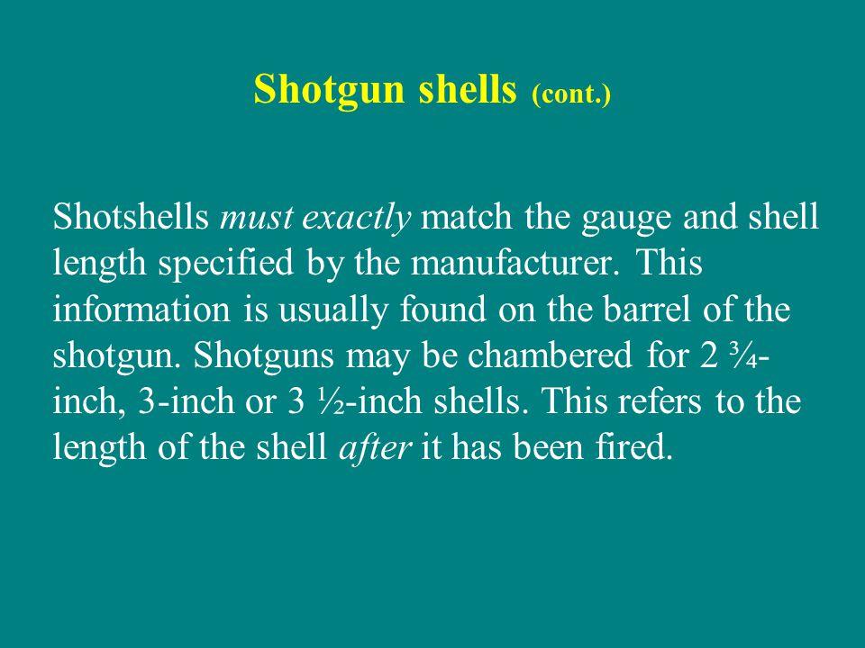 Shotgun shells (cont.)