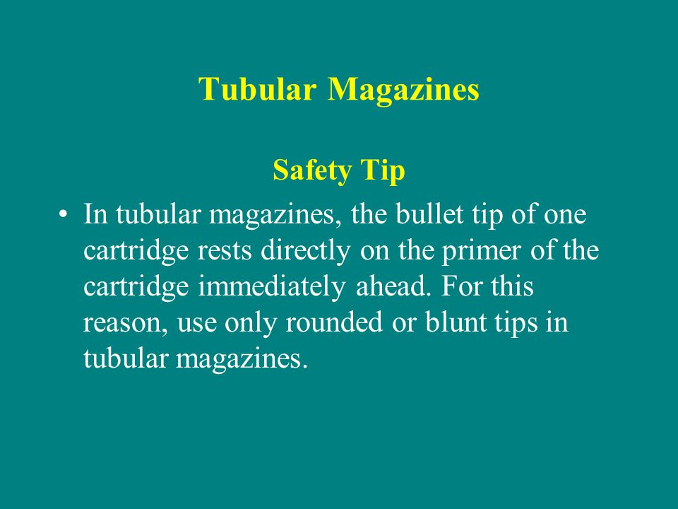 Tubular Magazines Safety Tip