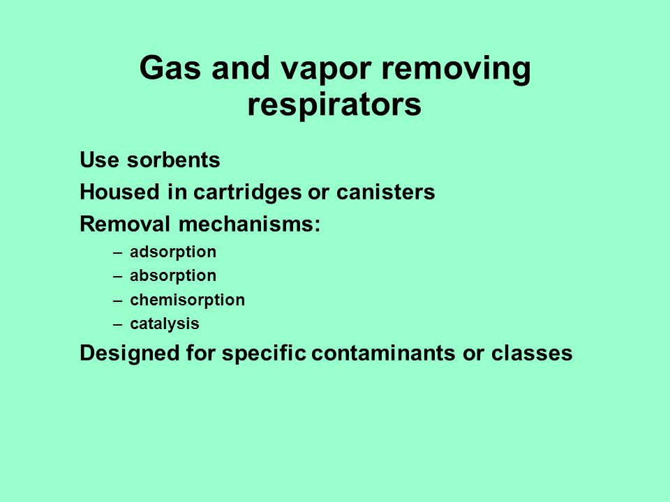 Gas and vapor removing respirators