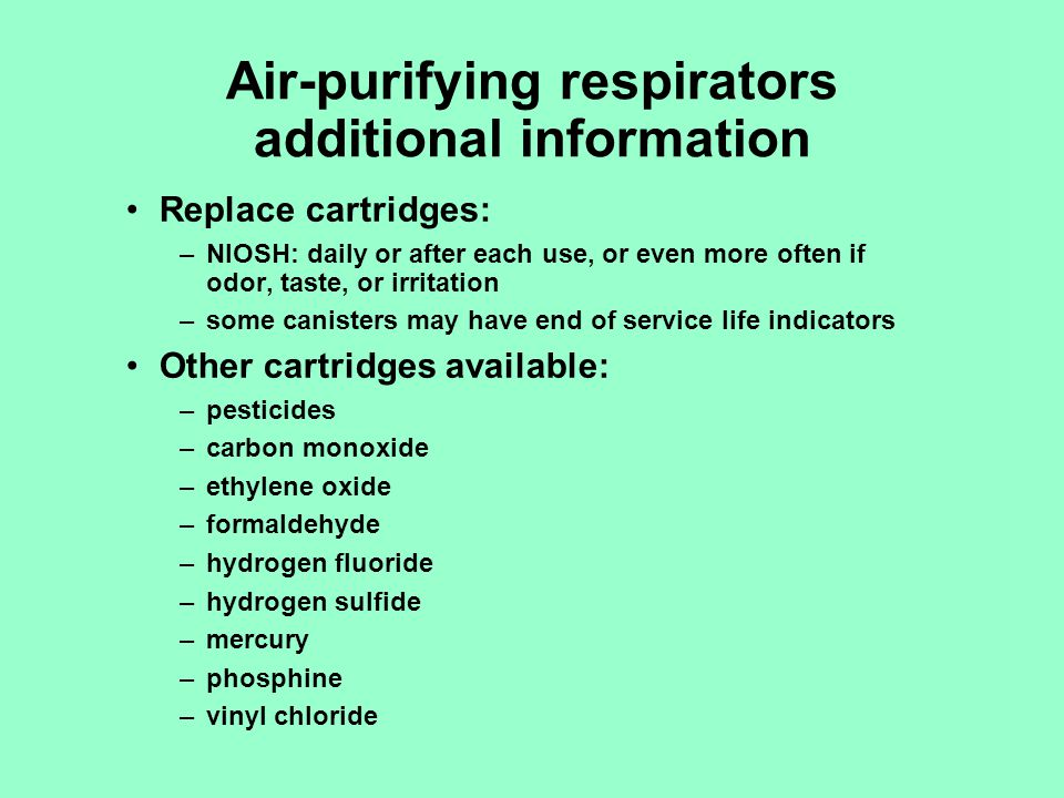 Air-purifying respirators additional information