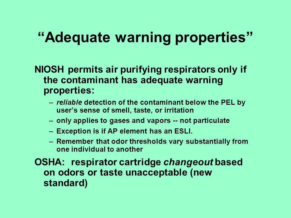Adequate warning properties