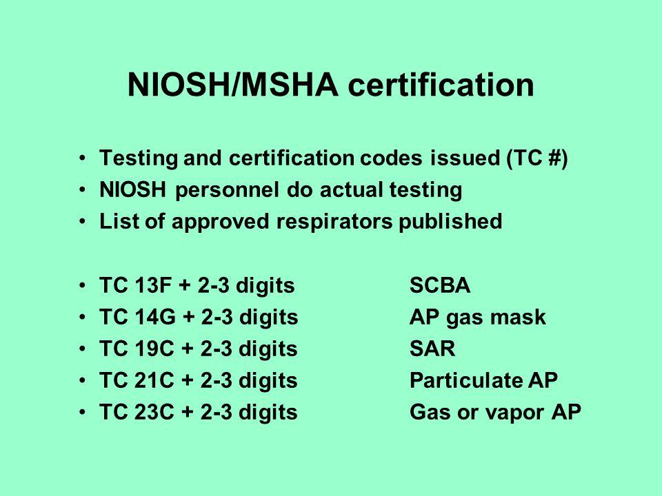 NIOSH/MSHA certification