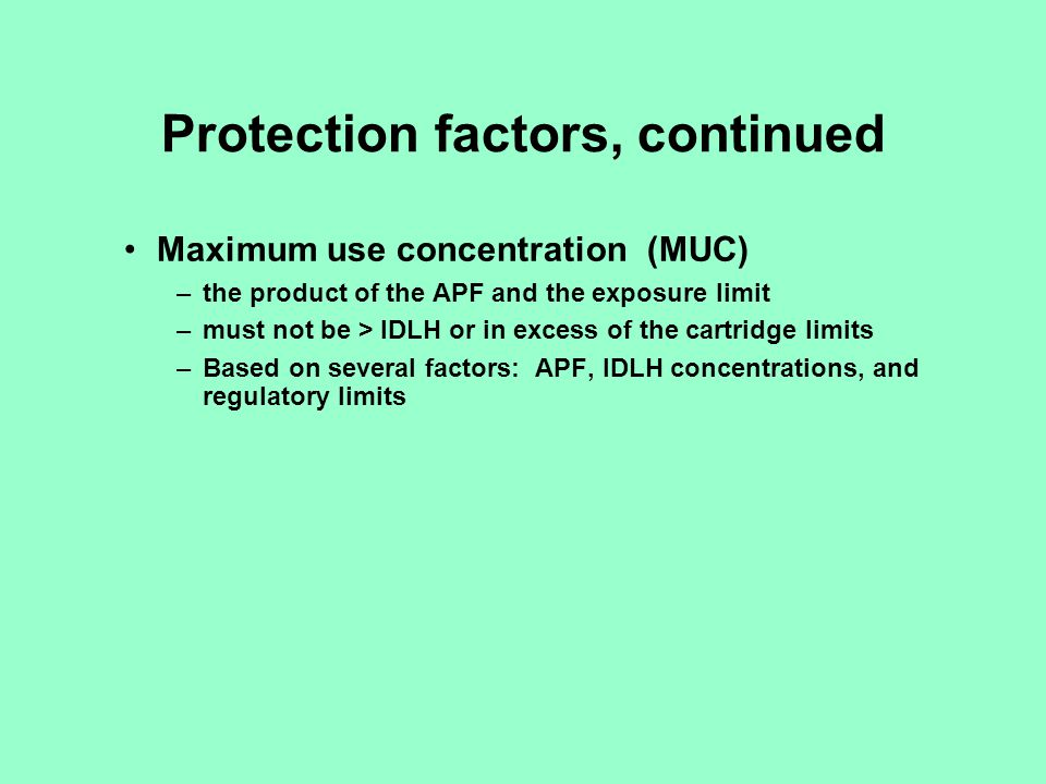 Protection factors, continued