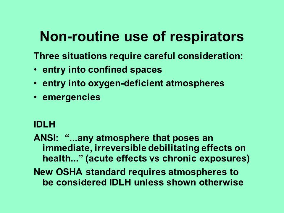 Non-routine use of respirators