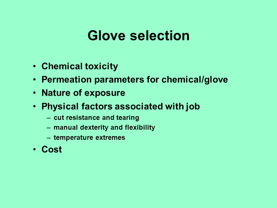 Glove selection Chemical toxicity