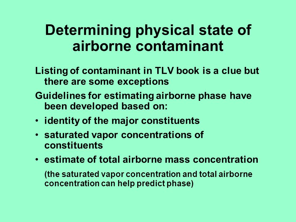 Determining physical state of airborne contaminant