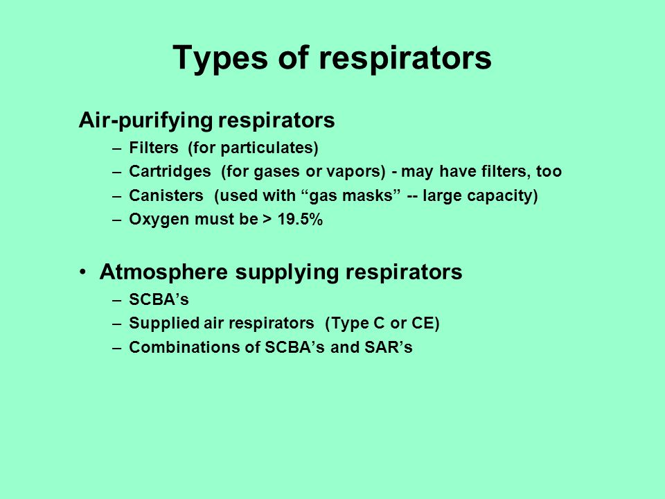 Types of respirators Air-purifying respirators
