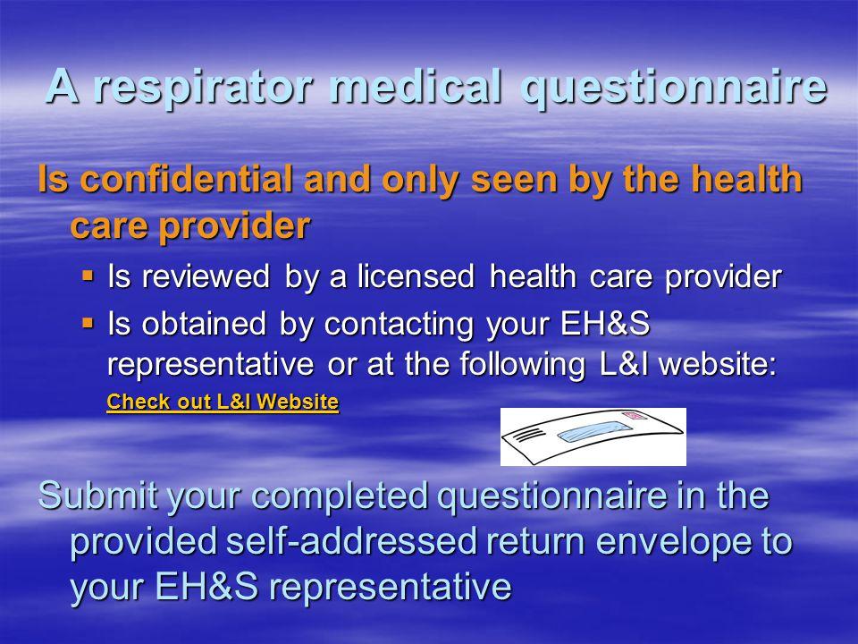 A respirator medical questionnaire