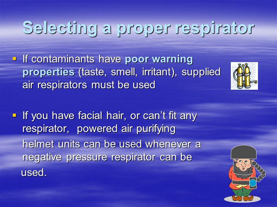 Selecting a proper respirator