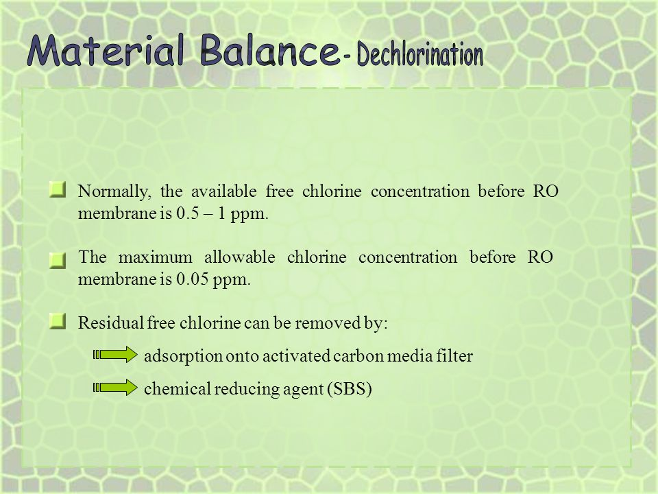 Material Balance - Dechlorination