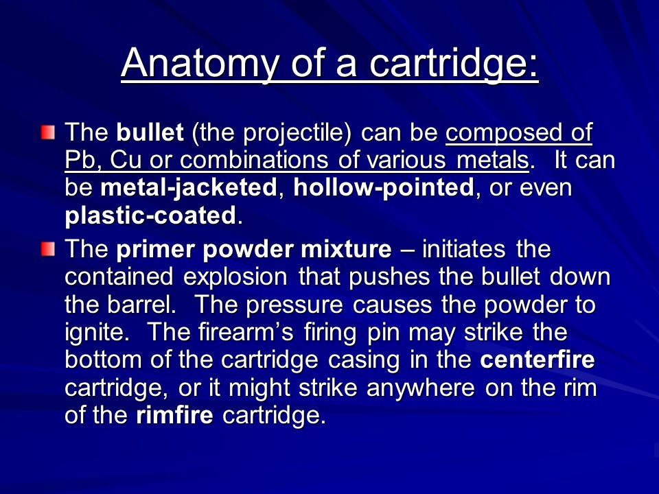 Anatomy of a cartridge: