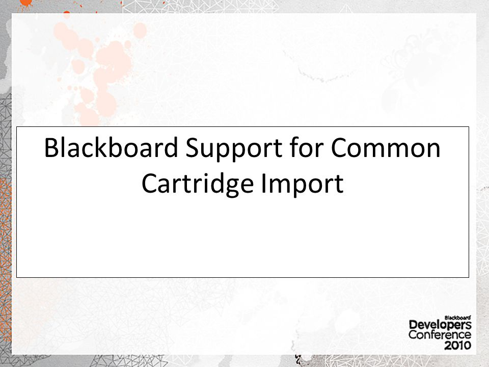 Blackboard Support for Common Cartridge Import