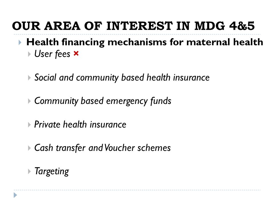 OUR AREA OF INTEREST IN MDG 4&5