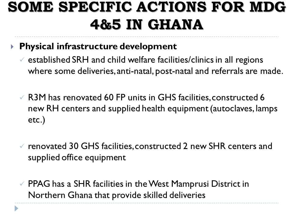 SOME SPECIFIC ACTIONS FOR MDG 4&5 IN GHANA