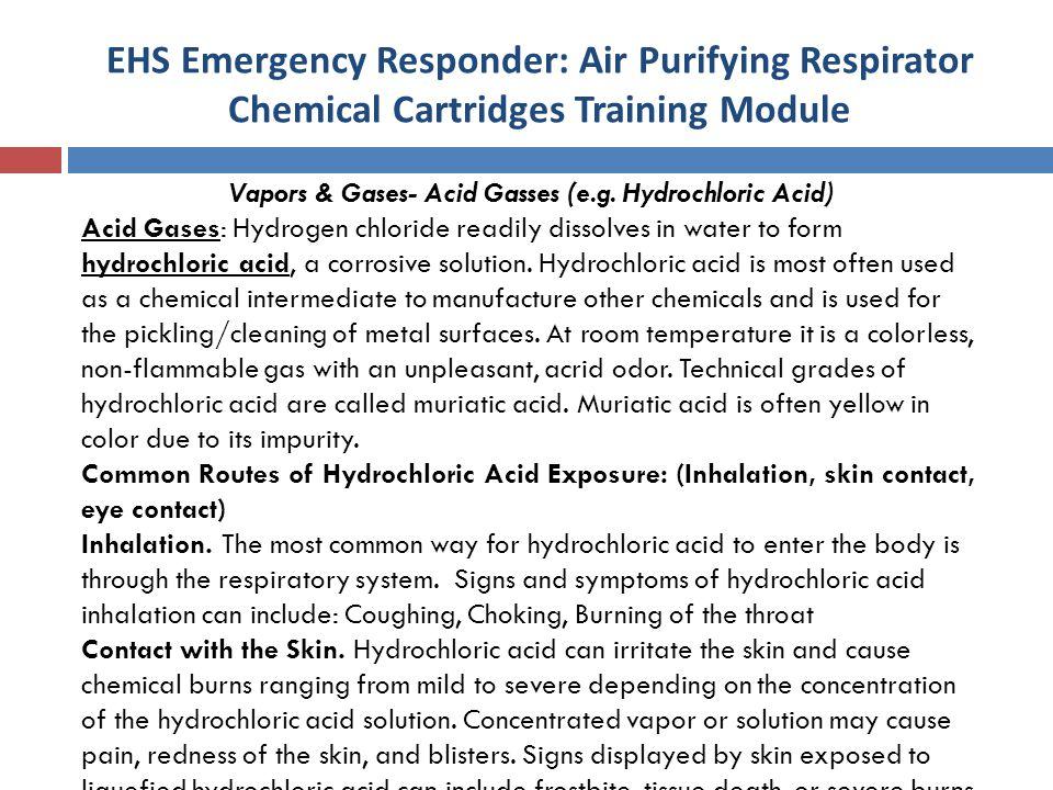 Vapors & Gases- Acid Gasses (e.g. Hydrochloric Acid)
