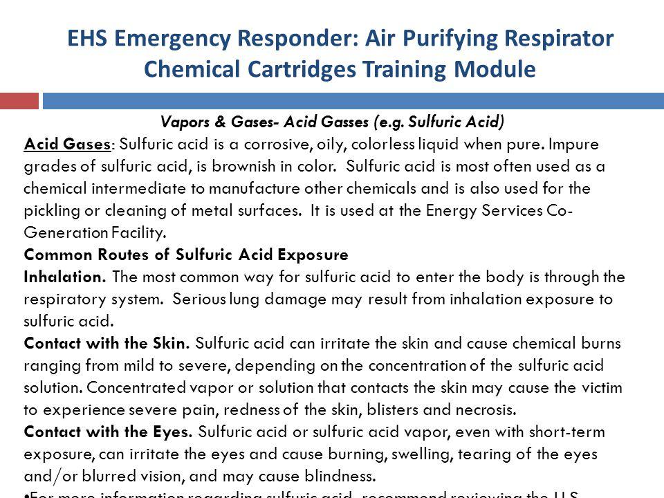 Vapors & Gases- Acid Gasses (e.g. Sulfuric Acid)