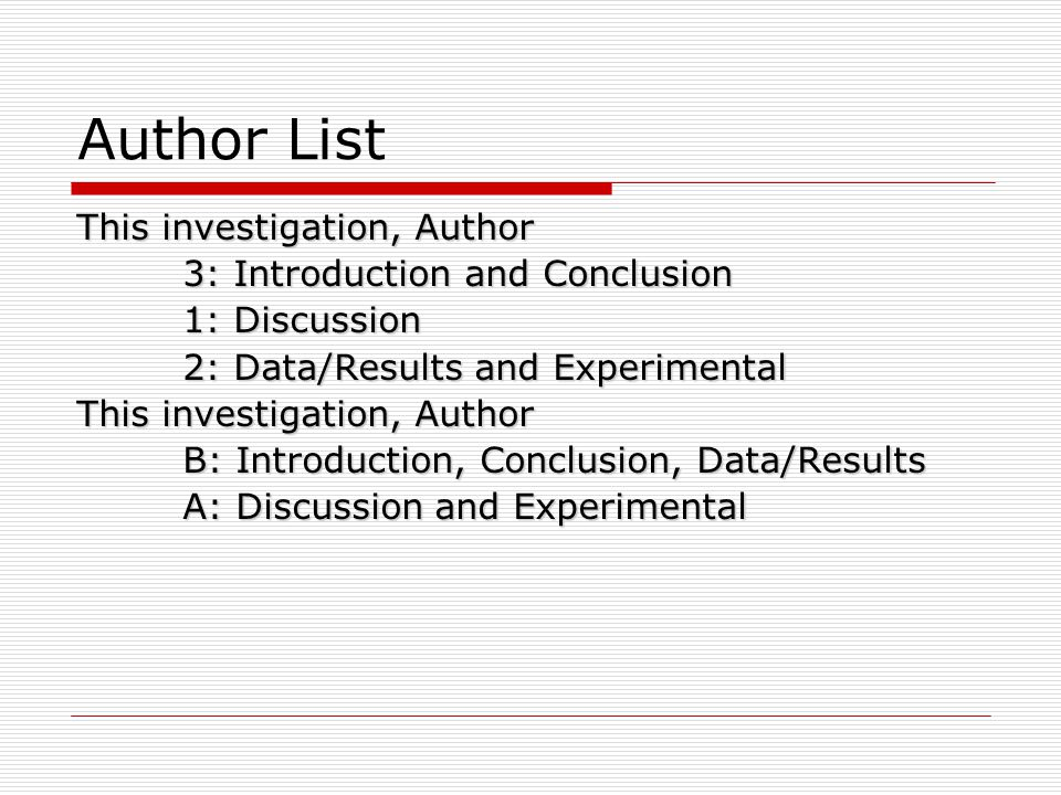 Author List This investigation, Author 3: Introduction and Conclusion