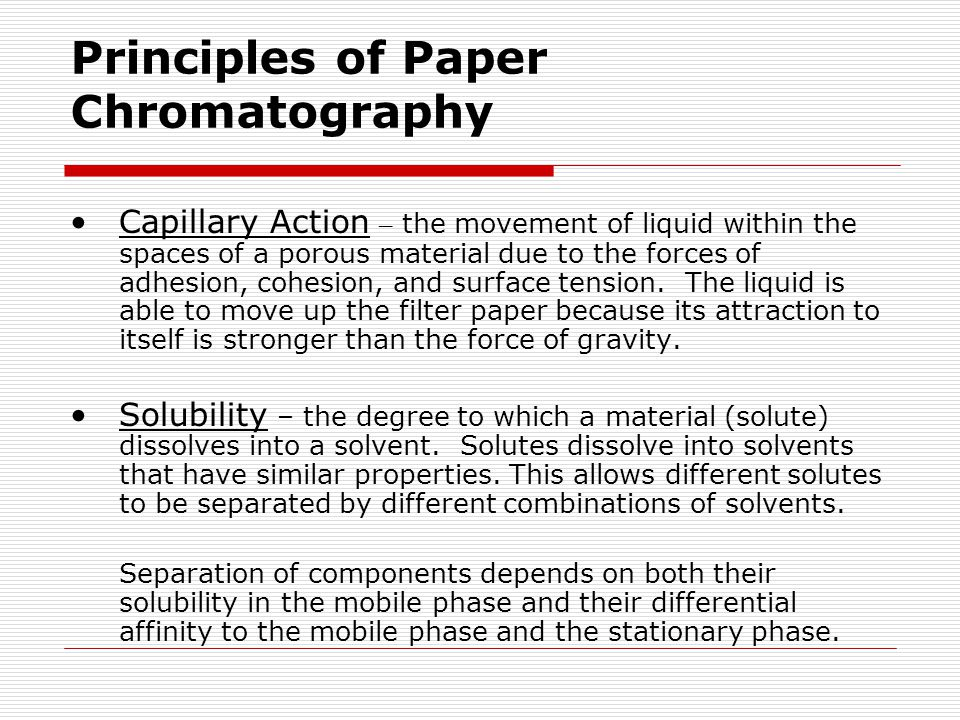 Principles of Paper Chromatography