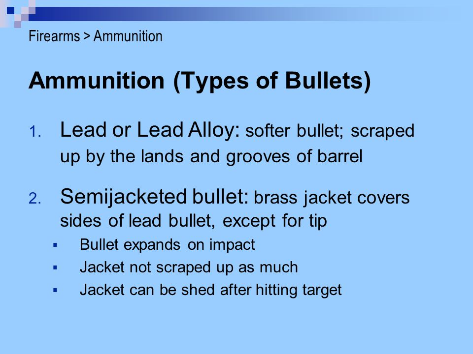 Ammunition (Types of Bullets)