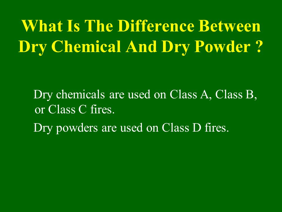 What Is The Difference Between Dry Chemical And Dry Powder