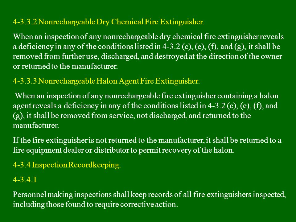 4-3.3.2 Nonrechargeable Dry Chemical Fire Extinguisher.