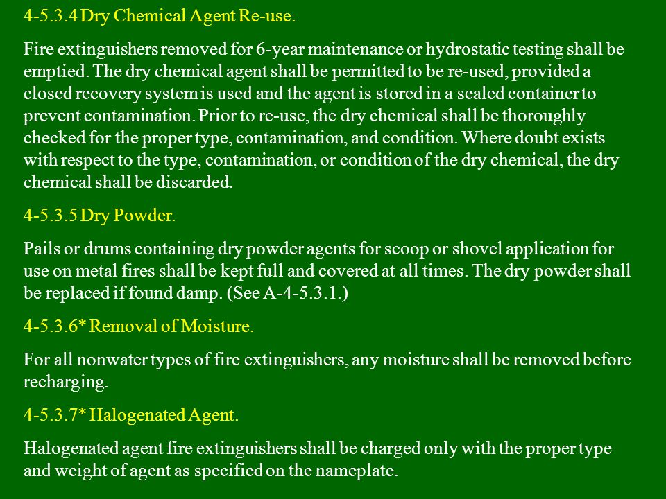 4-5.3.4 Dry Chemical Agent Re-use.