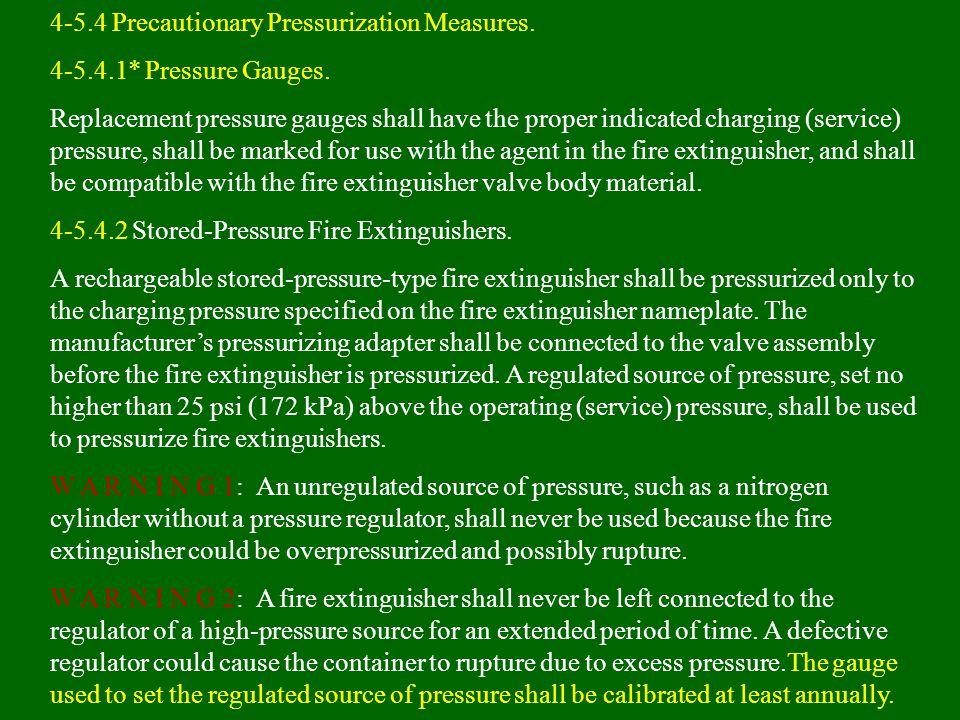 4-5.4 Precautionary Pressurization Measures.