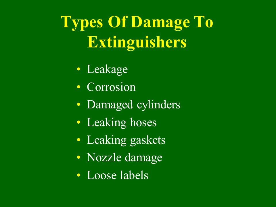 Types Of Damage To Extinguishers