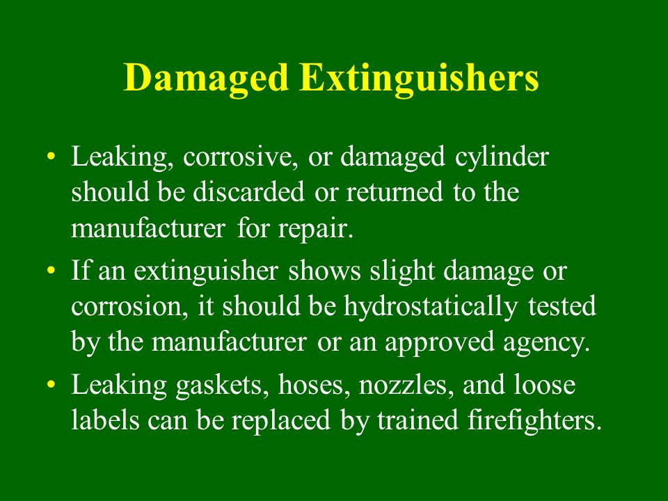 Damaged Extinguishers