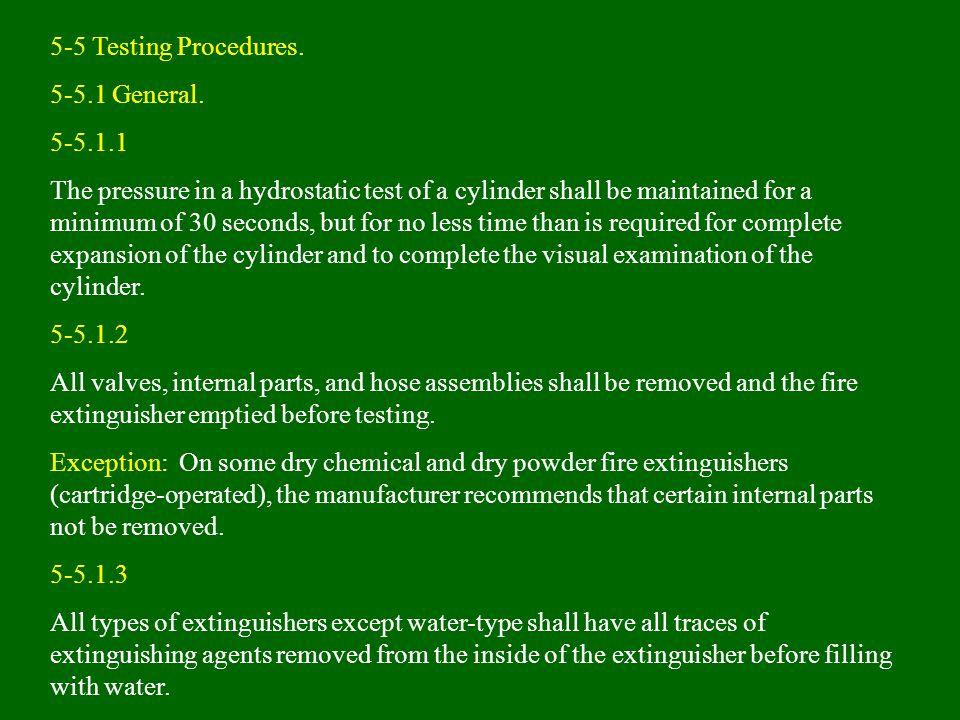 5-5 Testing Procedures. 5-5.1 General. 5-5.1.1.