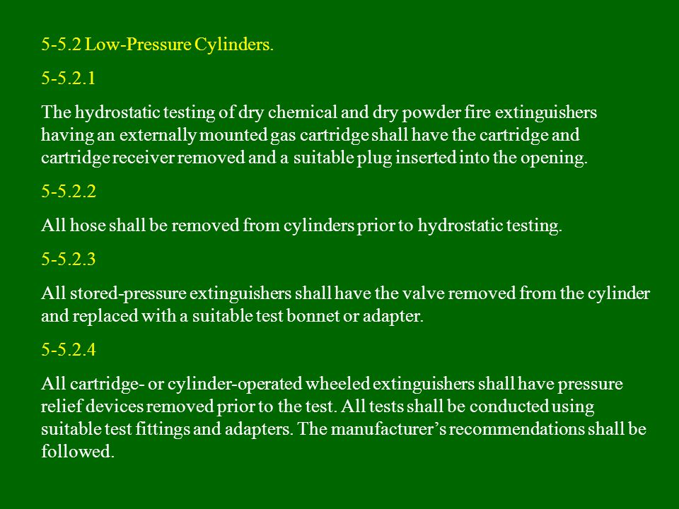 5-5.2 Low-Pressure Cylinders.
