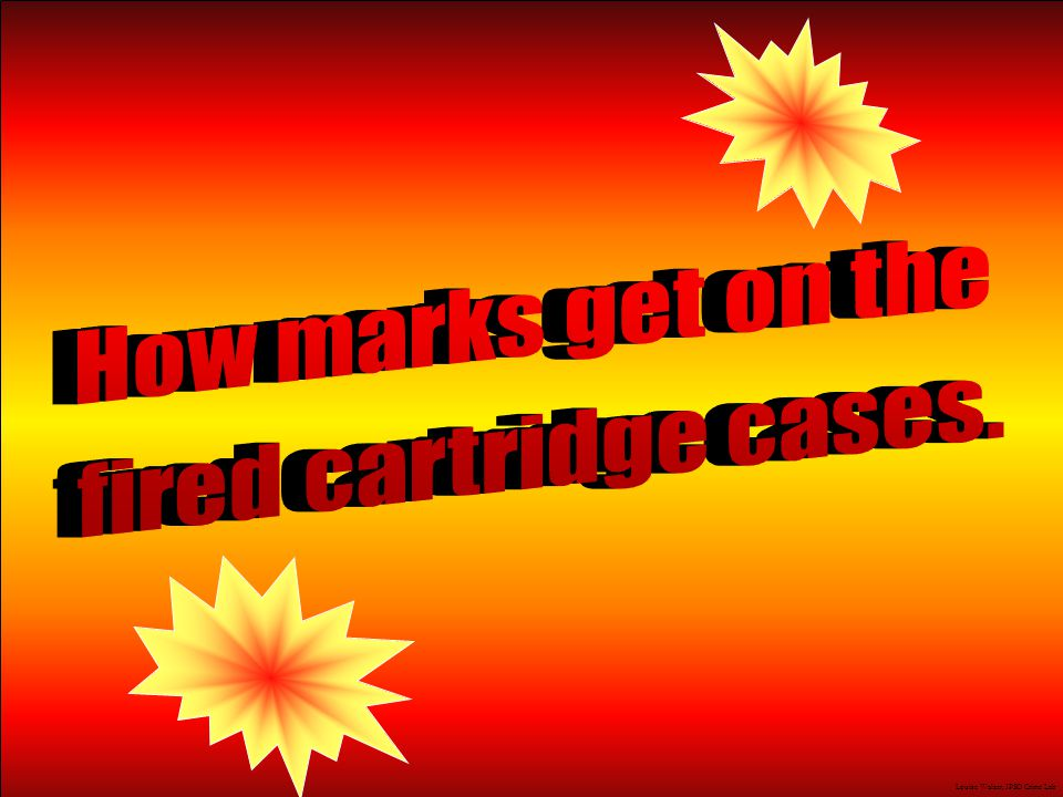 How marks get on the fired cartridge cases. J.M. Saloom