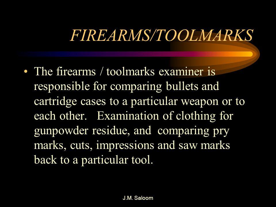 FIREARMS/TOOLMARKS