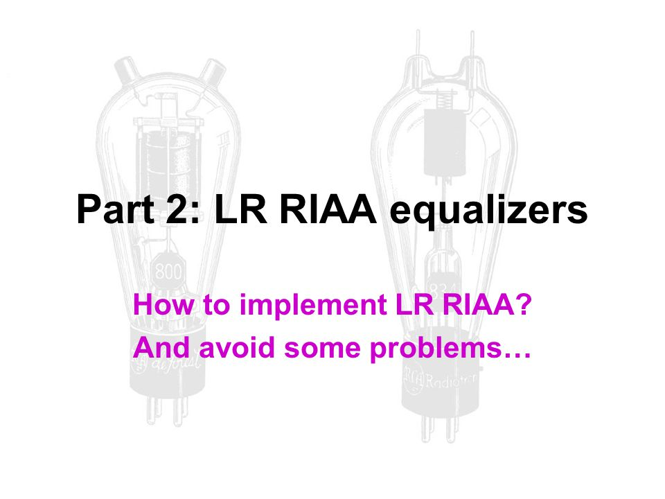 Part 2: LR RIAA equalizers